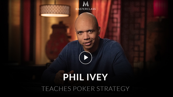 MasterClass: Phil Ivey Teaches Poker Strategy