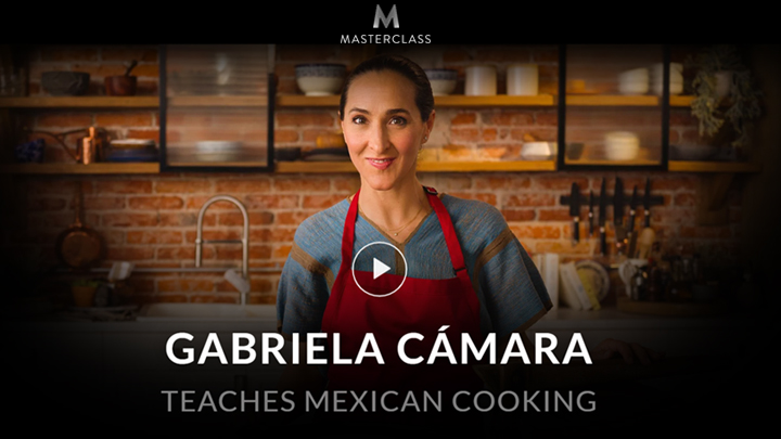 MasterClass: Gabriela Cámara Teaches Mexican Cooking